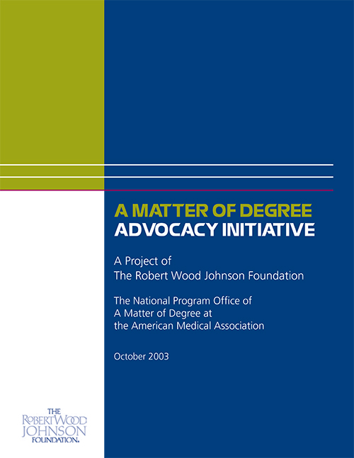 A Matter of Degree Advocacy Initiative