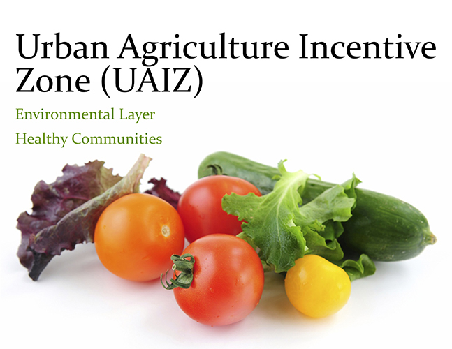 Urban Agriculture Incentive Zone Policy (UAIZP)